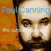 The Outside Looking In von Paul Canning