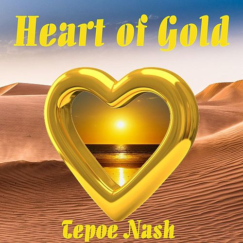 Heart of Gold von Tepoe Nash