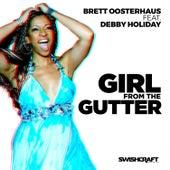 Girl from the Gutter by Brett Oosterhaus