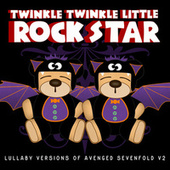 Lullaby Versions of Avenged Sevenfold V2 by Twinkle Twinkle Little Rock Star