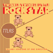 Lullaby Versions of One Direction by Twinkle Twinkle Little Rock Star