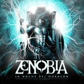 La Noche del Huracán (Live In Madrid) von Zenobia