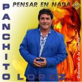 Pensar en Nada de Panchito Lopez