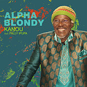 Kanou (feat. Fally Ipupa) von Alpha Blondy
