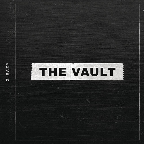 The Vault by G-Eazy