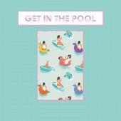 Get In The Pool de Get In The Pool
