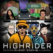 High Rider (Remix) [feat. Baby Bash & Ill Mascaras] by Gio Chamba