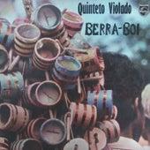 Berra Boi von Quinteto Violado