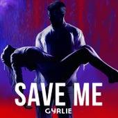 Save Me de Gyrlie