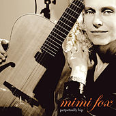 Perpetually Hip by Mimi Fox