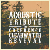 Acoustic Tribute to Creedence Clearwater Revival by Guitar Tribute Players