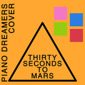 Piano Dreamers Cover 30 Seconds to Mars de Piano Dreamers