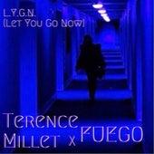 L.Y.G.N. (feat. Fuego) de Terence Millet