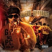 G.P. No P.C. Lock Up von Dru Down