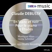 Debussy: En blanc et noir, Pour le piano & 2 Études by Monique Haas