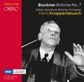 Bruckner: Symphony No. 7 in E Major, WAB 107 (1885 Version, Ed. A. Gutmann) von WDR Sinfonieorchester Köln