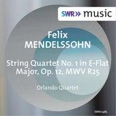 Mendelssohn: String Quartet No. 1 in E-Flat Major, Op. 12, MWV R25 by Orlando Quartet