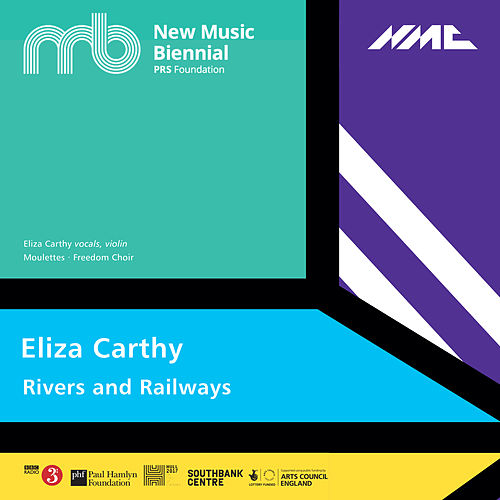 Rivers and Railways (Live) by Eliza Carthy