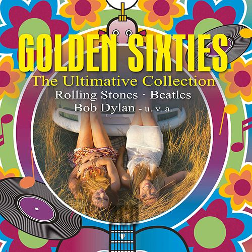 Golden Sixties: The Ultimate Collection de Various Artists