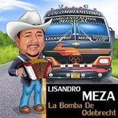 La Bomba de Odebrecht de Lisandro Meza