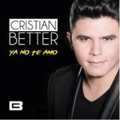 Ya No Te Amo von Cristian Better