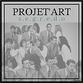 Segredo (Playback) by Projet'art