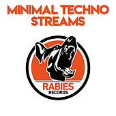 Minimal Techno Streams by Various Artists