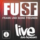 Live - Das Konzert von Frank Und Seine Freunde (