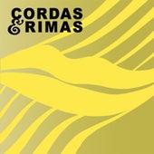 Cordas e Rimas by Cordas e Rimas