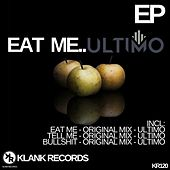 Eat Me - Single di Ultimo