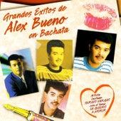 Grandes Exitos de Alex Bueno en Bachata de Alex Bueno
