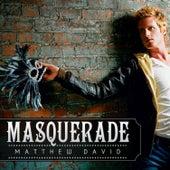 Masquerade by Matthew David