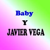 Baby & Javier Vega by Various Artists