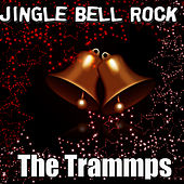 Jingle Bell Rock by The Trammps