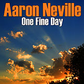 One Fine Day von Aaron Neville