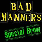 Special Brew de Bad Manners