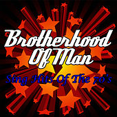 Sing Hits Of The 70's by Brotherhood Of Man