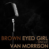 Brown Eyed Girl de Van Morrison