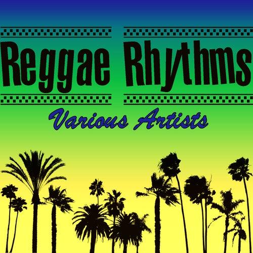 Reggae Rhythms by Various Artists