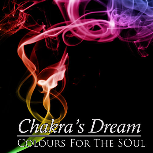 Colours For The Soul by Chakra's Dream