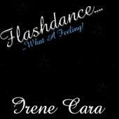 Flashdance..What A Feeling - Single by Irene Cara