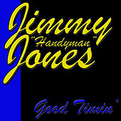 Good Timin' by Jimmy Jones