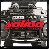 Back Into Your System by Saliva