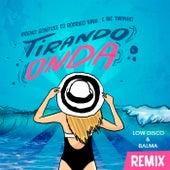 Tirando Onda (Balma Remix) by Breno Gontijo