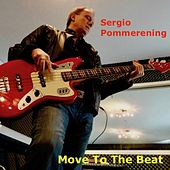 Move to the Beat de Sergio Pommerening