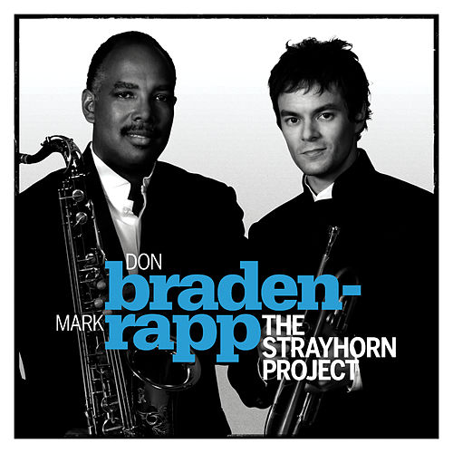 The Strayhorn Project by Don Braden