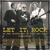 Let It Rock At The Crossroads Of Roack And Roll Documentary Sound Track by Various Artists