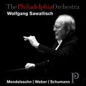 Mendelssohn, Weber, Schumann by Philadelphia Orchestra