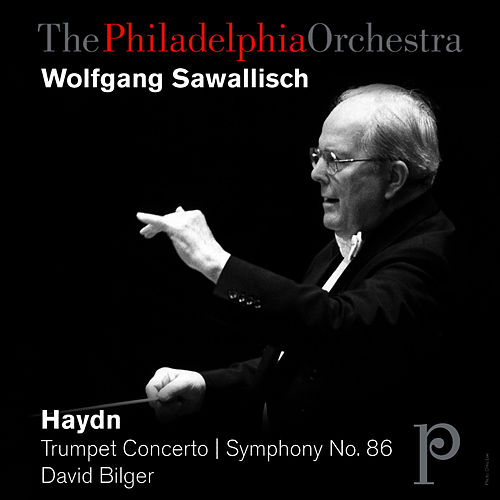 Haydn: Trumpet Concerto in E-Flat, Symphony No. 86 by Philadelphia Orchestra