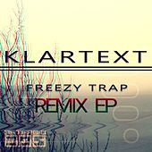 Klartext (Remix EP) von Freezy Trap